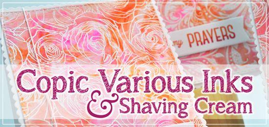 Copic-Various_Shaving-Cream1jheader_Deb-Olson