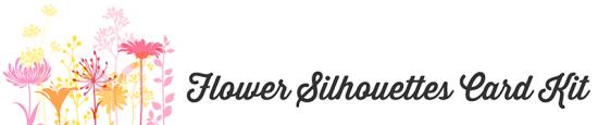 MFT_FlowerSilhouettes_CardKit_Blog-2